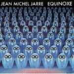 Jean Micheal Jarre - Equinoxe